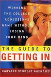 The Guide to Getting In, Harvard Student Agencies Inc. Staff, 0312300441