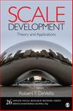 Scale Development : Theory and Applications, DeVellis, Robert F., 1412980445