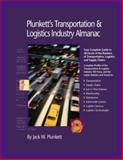 Plunkett's Transportation, Supply Chain and Logistics Industry Almanac 2006, Jack W. Plunkett, 159392044X