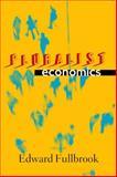 Pluralist Economics, Fullbrook, Edward, 1848130449