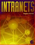 Intranets, Vaughan-Nichols, Steven J., 0125180454