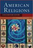 American Religions : A Documentary History, , 0195170458