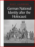 German National Identity after the Holocaust, Fulbrook, Mary, 0745610455