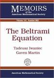The Beltrami Equation, Tadeusz Iwaniec and Gaven Martin, 0821840452