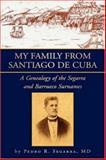 My Family from Santiago de Cuba, Pedro R. Segarra, 1425740456