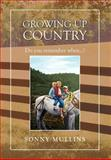 Growing up Country, Sonny Mullins, 1465340459
