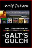 The Constitution of Government in Galt's Gulch, Wolf DeVoon, 1499550456