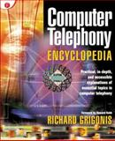 Computer Telephony Encyclopedia, Grigonis, Richard, 1578200458
