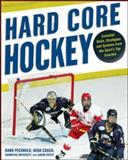 Hard Core Hockey, Rand Pecknold and Aaron Foeste, 0071480455