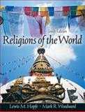 Religions of the World, Lewis M. Hopfe, Mark R. Woodward, 0132240459