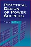 Practical Design of Power Supplies, Lenk, Ron, 047175045X