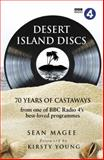 Desert Island Discs: 70 Years of Castaways, Sean Magee, 0593070453