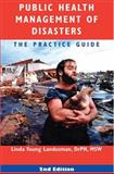 Public Health Management of Disasters, the Practice Guide, Landesman, Linda Young, 0875530451