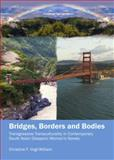Bridging Borders and Bodies : Women and Transgressive Transculturality in Contemporary South Asian Diasporic Fiction, Vogt-William, Christine, 144386045X