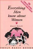 Everything Men Know about Women, Knott Mutch, 155207045X