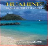 Huahine, Rick Carroll and Yosihiko H. Sinoto, 1581780451