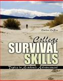 College Survival Skills : Topics in Academic Advancement, Dubose, Darlene, 0757570453