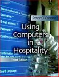 Using Computers in Hospitality, O'Connor, Peter, 1844800458