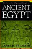 Development of Religion and Thought in Ancient Egypt 9780812210453