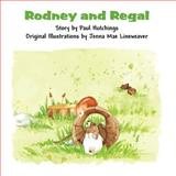 Rodney and Regal, Paul Hutchings, 1462650457