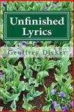 Unfinished Lyrics, Geoffrey Dicker, 1495310450