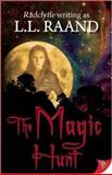 The Magic Hunt, L. L. Raand, 1626390452