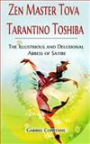 Zen Master Tova Tarantino Toshiba, Gabriel Constans, 1628680458