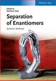 Separation of Enantiomers, , 3527330453
