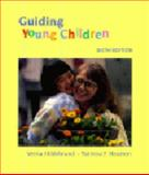 Guiding Young Children, Hildebrand, Verna and Hearron, Patricia F., 0138480451