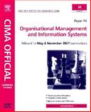CIMA Learning System 2007 Organisational Managementand Information Systems, Perry, Bob, 0750680458