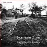 Far from Zion, Jason Francisco, 0804750459