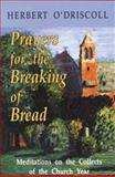 Prayers for the Breaking of Bread, Herbert O'Driscoll, 1561010456