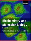 Biochemistry and Molecular Biology, Elliott, William H. and Elliott, Daphne C., 0198700458