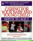 Caring for Your Baby and Young Child, American Academy Of Pediatrics, 0553110454