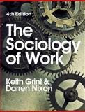 The Sociology of Work 4th Edition