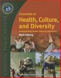 Essentials of Health, Culture, and Diversity, Mark Edberg, 0763780456