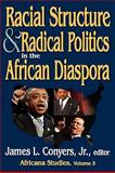 Racial Structure and Radical Politics in the African Diaspora, , 1412810450