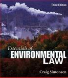 Essentials of Environmental Law, Craig Simonsen, 0132280450