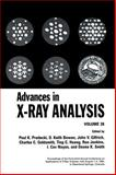 Advances in X-Ray Analysis Vol. 38 : Proceedings of the 43rd Annual Conference Held in Steamboat Springs, Colorado, August 1-5, 1994, , 0306450453
