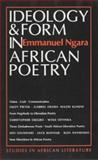 Ideology and Form in African Poetry, Emmanuel Ngara, 0435080458
