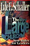 The Very Large Church, Lyle E. Schaller, 0687090458