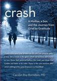 Crash, Carolyn Roy-Bornstein, 0762780452