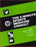 The 5-Minute Sports Medicine Consult, Bracker, Mark D., 0781730457