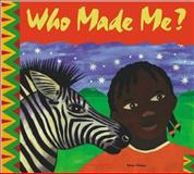 Who Made Me?, Shirley Tullock, 0806640456