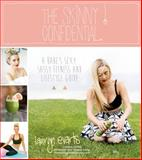 The Skinny Confidential, Lauryn Evarts, 1624140459