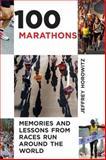 100 Marathons, Jeffrey Horowitz, 1626360456