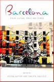 Barcelona : Visual Culture, Space and Power, Buffery, 1783160454