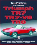 How to Improve Triumph TR7, TR7-V8, TR8, Roger Williams, 1845840453