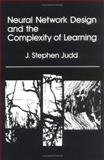 Neural Network Design and the Complexity of Learning 9780262100458