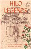 Hilo Legends, Frances K. Reed, 0912180455